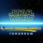 Star Wars Announcement Tomorrow on GMA