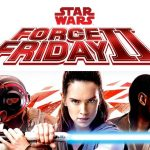 Episode 195: Force Friday II