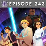 Episode 243: New Adventures