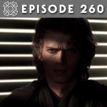 Episode 260: The Chosen One