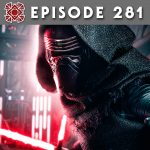 Episode 281: The Fall of Kylo